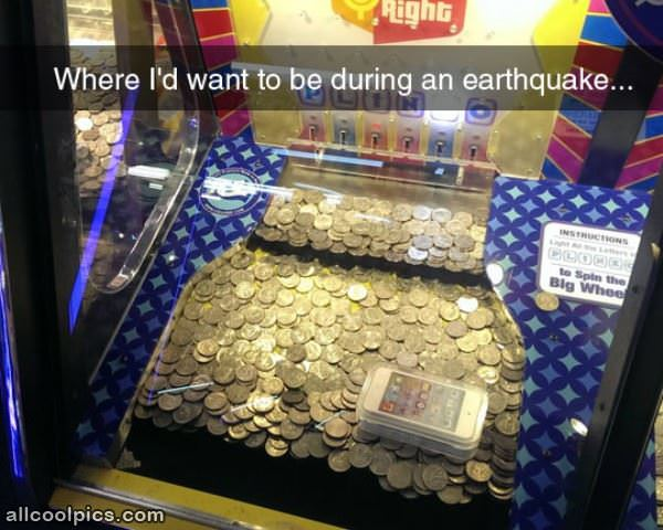 During An Earthquake